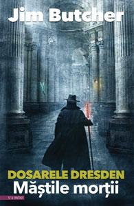 MĂȘTILE MORȚII, Dosarele Dresden #5, de Jim Butcher, în traducerea Anei Veronica Mircea