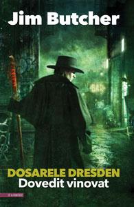 DOVEDIT VINOVAT, Dosarele Dresden #8, de Jim Butcher, în traducerea Anei Veronica Mircea
