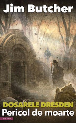 Dosarele Dresden #3, Pericol de moarte, de Jim Butcher